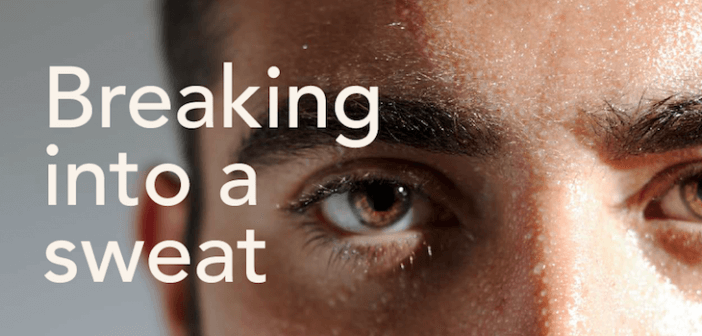 Breaking into a Sweat… Treatments for Excessive Head or Facial Sweating